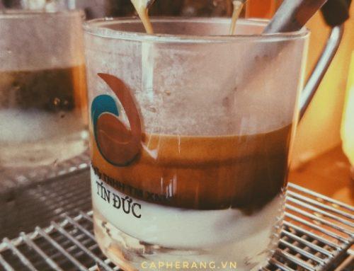Tôi đã biết đến Tín Đức cà phê như thế nào?